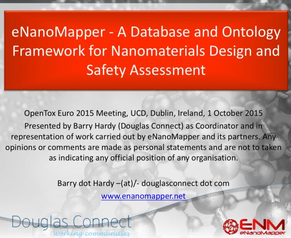 eNanoMapper - A Database and Ontology Framework for Nanomaterials Design and Safety Assessment